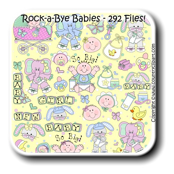 Rock-a-Bye Babies - 292 Files! Copyright    www.countryclipart.com �