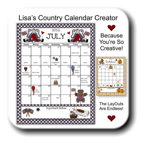 Lisa�s Country Calendar Creator Because  You�re So Creative! The LayOuts Are Endless!